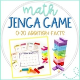 Jenga Math Game Cards: 0-20 Addition Fact Practice and Review