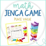 Jenga Math Game Cards: Place Value Practice and Review