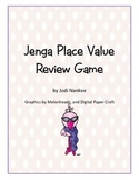 Jenga Place Value Review Game