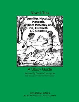 Jennifer, Hecate, Macbeth, ..., and Me, Elizabeth - Novel-Ties Study Guide
