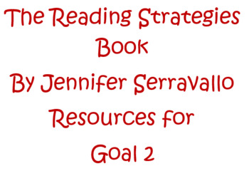 Jennifer Serravallo's The Reading Strategies Book Resources for Goal 2