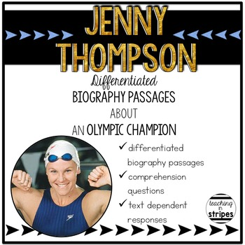 Jenny Thompson: Differentiated Biography Passages & Reading Comprehension