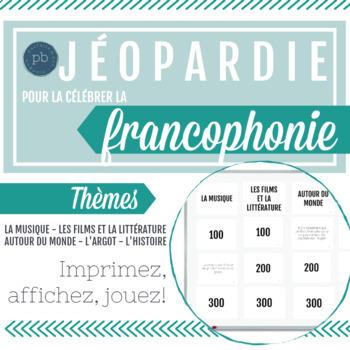 Jéopardie pour célébrer la francophonie!
