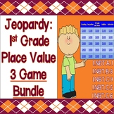 Jeopardy: 1st Grade Place Value & Base 10 3 GAME BUNDLE - CCSS Aligned!