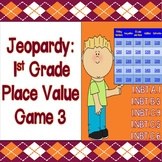 Jeopardy: 1st Grade Place Value & Base 10 Game 3 - CCSS Aligned!