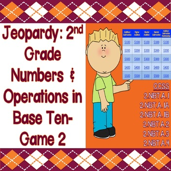 Jeopardy: 2nd Gr. Numbers & Operations Game 2 - CCSS & PARCC Aligned