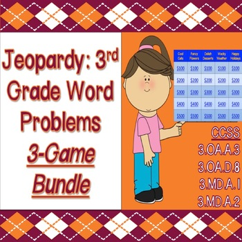 Jeopardy: 3rd Grade Word Problems 3-Game Bundle (CCSS & PARCC Aligned)