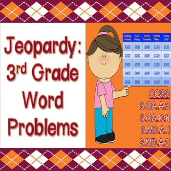 Jeopardy: 3rd Grade Word Problems (Game 1) - CCSS & PARCC Aligned!