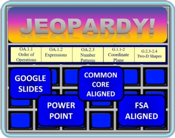 Jeopardy 5th Grade Common Core / FSA Geometry, Order of Operations, Patterns
