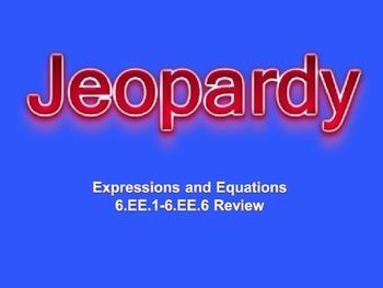 Jeopardy 6.EE.1-6.EE.6