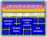 6th grade Math Jeopardy- Number Systems (NS)
