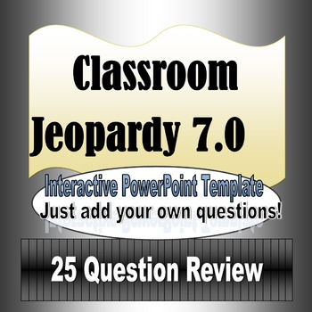 Jeopardy 7.0 PowerPoint Review Game Template