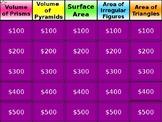 Jeopardy - Area Volume Surface Area