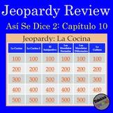 Jeopardy: Así Se Dice Chapter 10 (level 2) Review