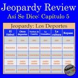 Jeopardy: Así Se Dice Chapter 5 (level 1) Review