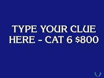 Jeopardy Board - Blank Click Through Board