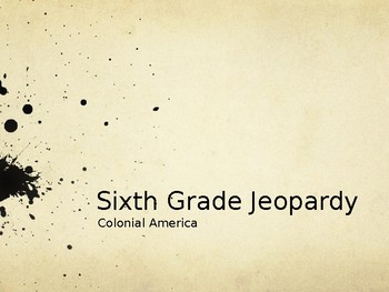 Jeopardy - Colonial Times