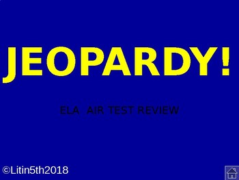 Jeopardy ELA AIR Test Review