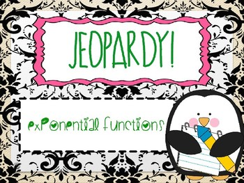 Jeopardy: Exponential Functions