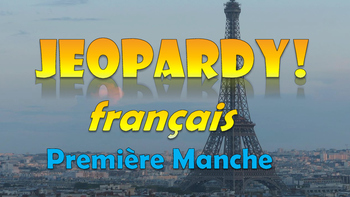 Jeopardy France - French Jeopardy Game
