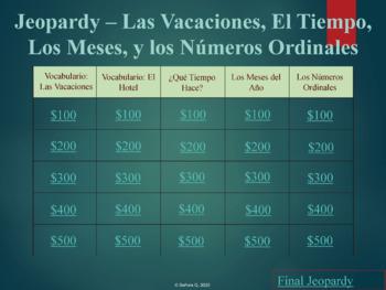 Jeopardy Game - Las Vacaciones, El Tiempo, Los Meses, y Los Números Ordinales