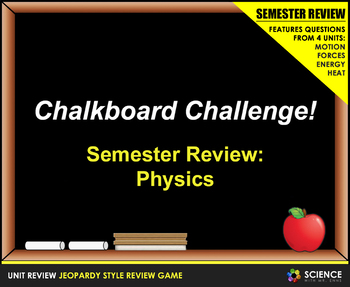 Jeopardy Game: Physics Semester Review (Motion, Forces, Energy, Heat)
