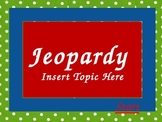 Jeopardy Game Template:  Make Your Own