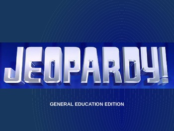 Jeopardy! General Education Edition