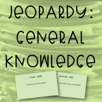Jeopardy - General Knowledge