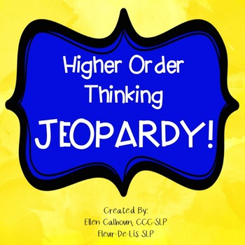 Jeopardy-Higher Order Thinking