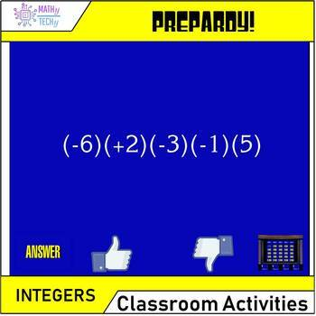 Jeopardy - Integers Addition, Subtraction, Multiplication, Division