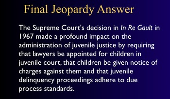 Jeopardy Game - Juvenile Law - Crime - Constitutional Protection