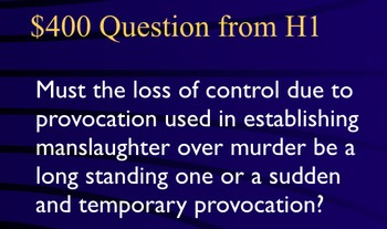 Jeopardy Game - MANSLAUGHTER in the Criminal Law - Prosecution & Defense