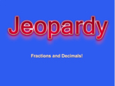 Jeopardy Math Review - Fractions and Decimals