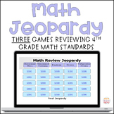 Jeopardy Math Review of 4th Grade Standards--THREE Games!