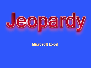 Jeopardy Microsoft Excel Review
