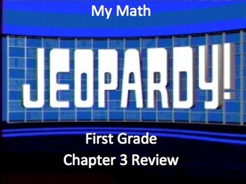 Jeopardy My Math First Grade Chapter 3 Review