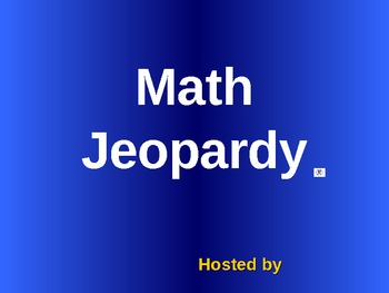 Jeopardy PowerPoint-Math Review