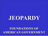 Jeopardy PowerPoint for Civics - Foundations of American G