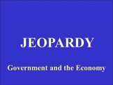 Jeopardy PowerPoint for Economics - Government and the Economy