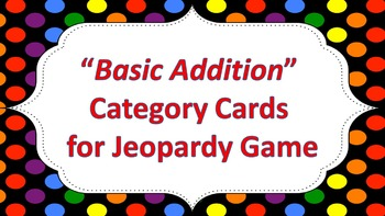 "Jeopardy Question Cards ""Basic Addition"""