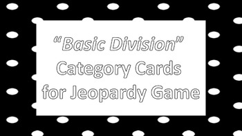 "Jeopardy Question Cards ""Basic Division"""