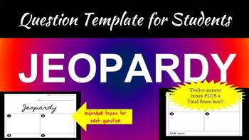 Jeopardy Question Template for Students