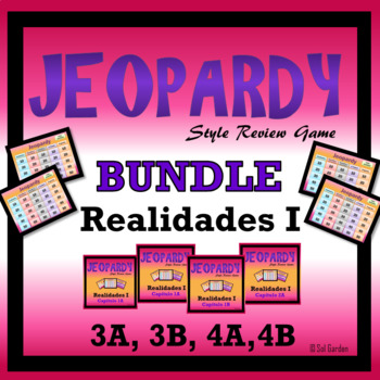 Jeopardy Review Bundle - Realidades I,  Chapters 3A, 3B, 4A, 4B