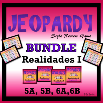 Jeopardy Review Bundle - Realidades I,  Chapters 5A, 5B, 6A, 6B