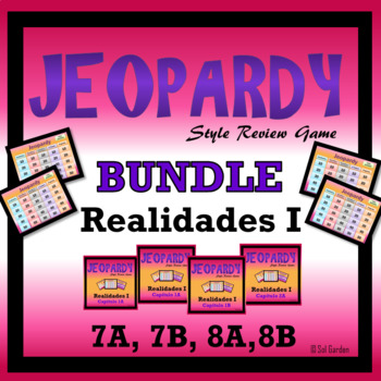 Jeopardy Review Bundle - Realidades I,  Chapters 7A, 7B, 8A, 8B