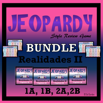 Jeopardy Review Bundle - Realidades II - Chapters 1A,1B, 2A, 2B