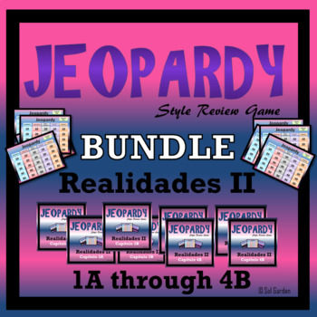 Jeopardy Review Bundle - Realidades II,  Chapters 1A through 4B