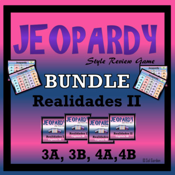 Jeopardy Review Bundle - Realidades II,  Chapters 3A, 3B, 4A, 4B