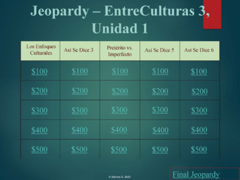 Jeopardy Review Game: Entre Culturas 3, Unidad 1